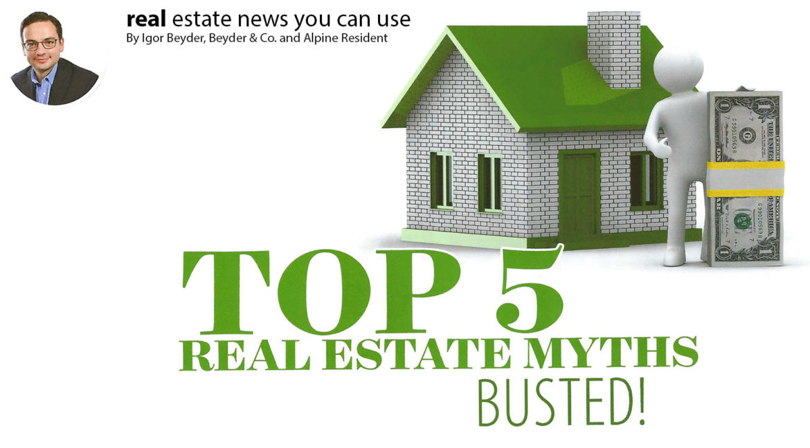 TOP 5 REAL ESTATE MYTHS BUSTED!