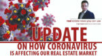 Update On How Coronavirus Is Affecting Our Real Estate Market